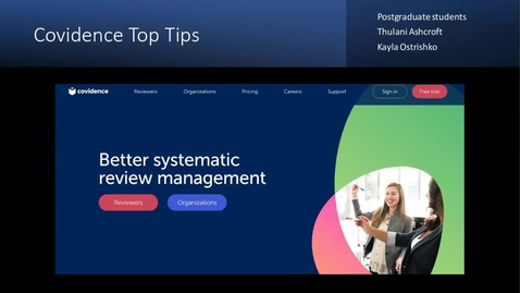 Thumbnail for entry Covidence for systematic reviews - top tips (Dissertation Festival)