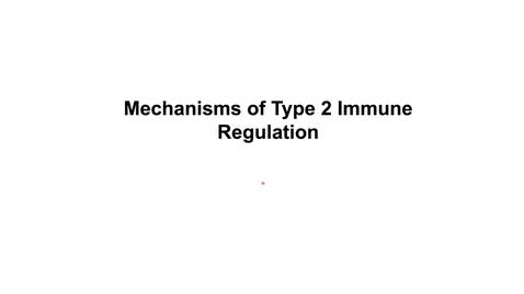 Thumbnail for entry Th2_Wk6_2020_Th2regulation_pt5_Mechanisms of regulation