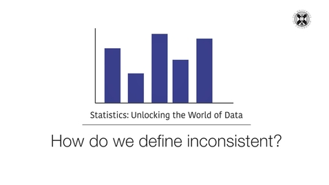Thumbnail for entry Statistics - How Do We Define Inconstent?