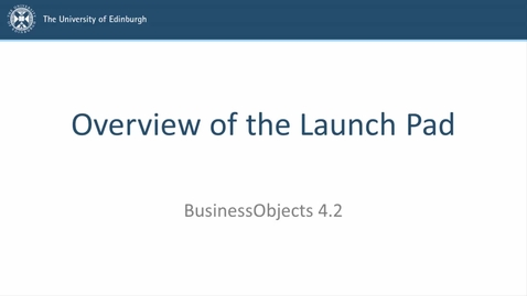 Thumbnail for entry SAP BusinessObjects 4.2 - Video 1 - Overview of the Launch Pad