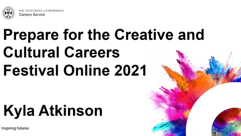 Thumbnail for entry Prepare for the Creative and Cultural Careers Festival Online 2021