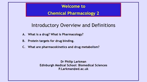 Thumbnail for entry Chemical Pharmacology 2: Introductory Overview and Definitions - Dr Phil Larkman