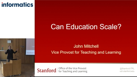 Thumbnail for entry Can Education Scale? Professor John C Mitchell