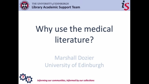 Thumbnail for entry Why use the medical literature?