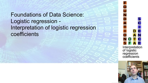Thumbnail for entry FDS-S2-02-2-2 Interpretation of logistic regression coefficients