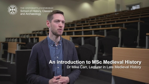 Thumbnail for entry An introduction to MSc Medieval History