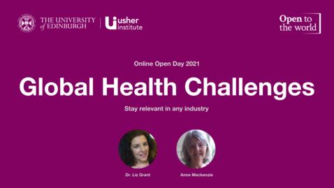 Thumbnail for entry Global Health Challenges PG Cert Open Day Presentation 2021