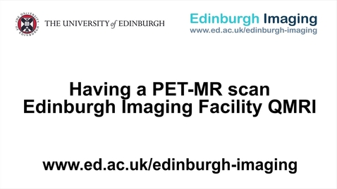 Thumbnail for entry Having a PET-MR scan at the EIF QMRI