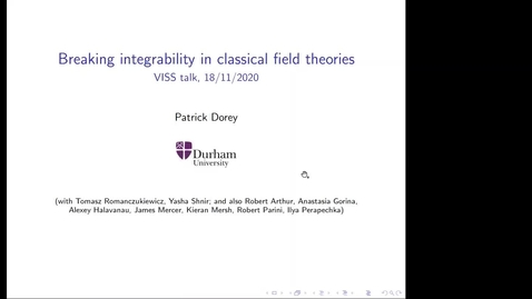 Thumbnail for entry Breaking integrability in classical field theories - Patrick Dorey