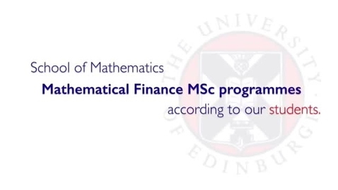 Thumbnail for entry Mathematical Finance MSc programmes-according to our students