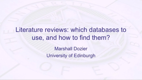 Thumbnail for entry Literature reviews: which databases to use, and how to find them?
