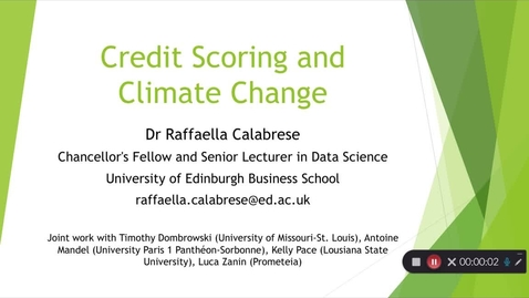 Thumbnail for entry Credit Scoring and Climate Change - Raffaella Calabrese (Business School)