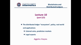 Thumbnail for entry Blockchains and Distributed Ledgers - Lecture 10 (part II/II)