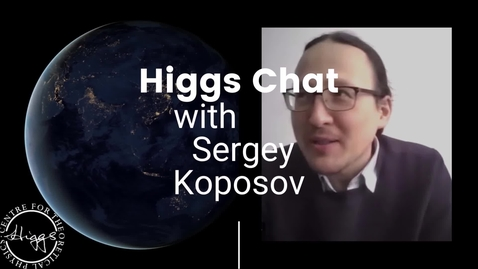 Thumbnail for entry Higgs Chat with Sergey Koposov