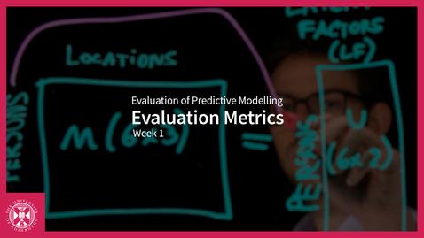 Thumbnail for entry Evaluation Metrics