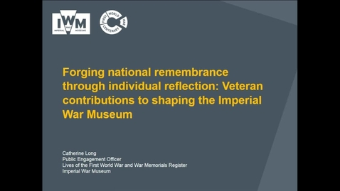 Catherine Long - Forging national remembrance through individual reflection