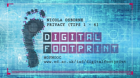 Thumbnail for entry Digital Footprint - Privacy Part 1