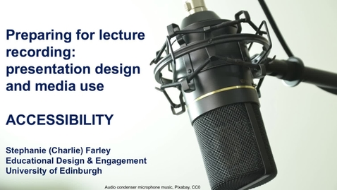 Thumbnail for entry Preparing for lecture recording: Accessibility