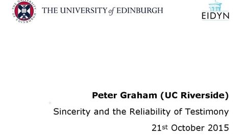 Thumbnail for entry Peter Graham: Sincerity and the Reliability of Testimony