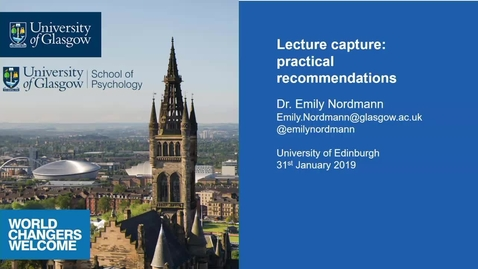 Thumbnail for entry How to get the most out of lecture recording - Dr Emily Nordmann and Dr Jill MacKay