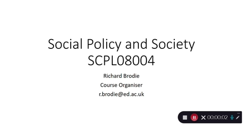 Thumbnail for entry Social Policy and Society SCPL08004 - Richard Brodie Course Organiser