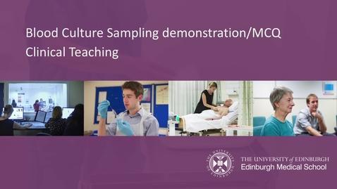 Thumbnail for entry Blood culture Sampling Procedure:MCQ 2019