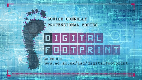 Thumbnail for entry Digital Footprint - Professional Bodies