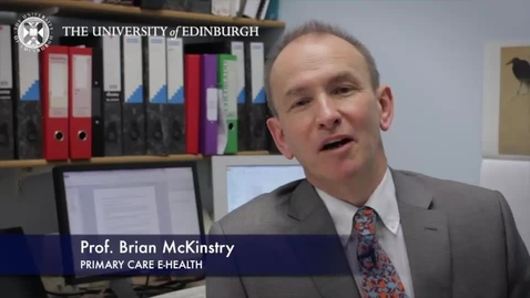 Thumbnail for entry Brian Mckinstry -Primary Care E-Health -Research In A Nutshell- MRC Institute of Genetic and Molecular Medicine-07/04/2014