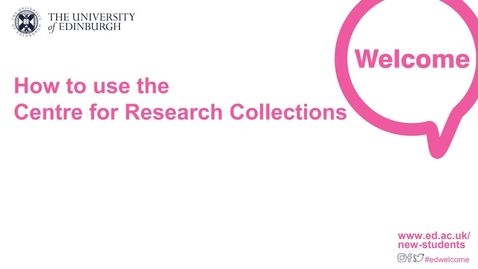 Thumbnail for entry (PG) How to use the Centre for Research Collections