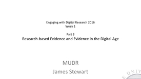 Thumbnail for entry EDR Week 1 2016 Research and Evidence Part 3 Research and Digital Research
