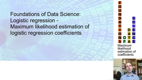 Thumbnail for entry FDS-S2-02-2-5 Maximum likelihood estimation of logistic regression coefficients