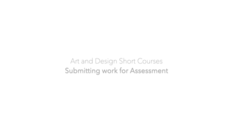 Thumbnail for entry Art and Design Revised Assessment procedure using PebblePad