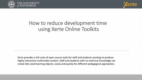 Thumbnail for entry How to reduce development time using Xerte Online Toolkits