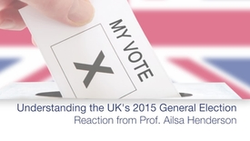 Thumbnail for entry The UK's 2015 General Election - Reaction from Prof. Ailsa Henderson