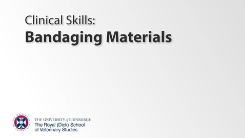 Thumbnail for entry Bandaging Class - Introduction, Materials and Extras