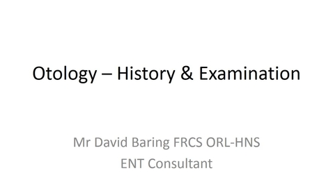 Thumbnail for entry Otology - History and Examination presentation
