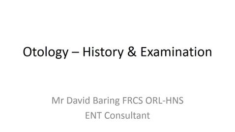 Thumbnail for entry Otology - History and Examination presentation