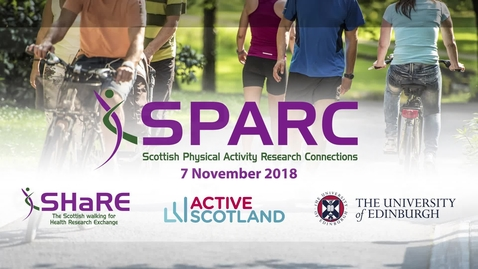 Thumbnail for entry SPARC Conference 2018 | Sophie Westrop - Gender differences in physical activity and sedentary behaviour in adults with intellectual disabilities