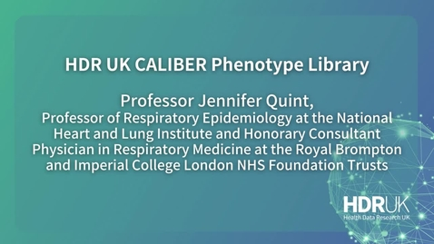 Thumbnail for entry Professor Jenni Quint on phenotyping algorithms