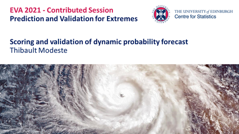Thumbnail for entry Prediction and Validation for Extremes: Thibault Modeste