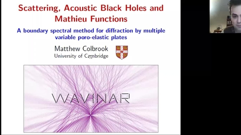 Thumbnail for entry Waves in Complex Continua (Wavinar): Matthew Colbrook (University of Cambridge)