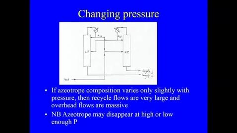 Thumbnail for entry Distillation Lecture 6 2020 Heterogeneous azeotropes