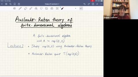 Thumbnail for entry Auslander-Reiten theory in representation theory of finite-dimensional algebras talk 2 - Raquel Coelho Guardado Simoes