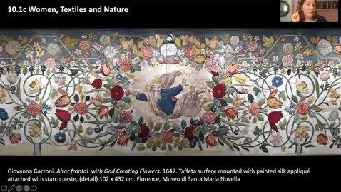 Thumbnail for entry 10.1c Women, Textiles and Nature