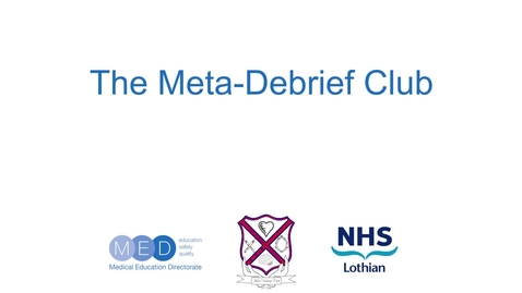 Thumbnail for entry The Meta-Debrief Club