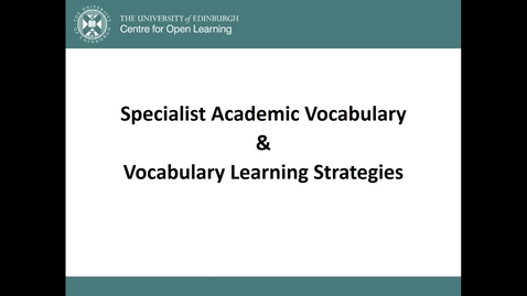 Thumbnail for entry Specialist Academic Vocabulary