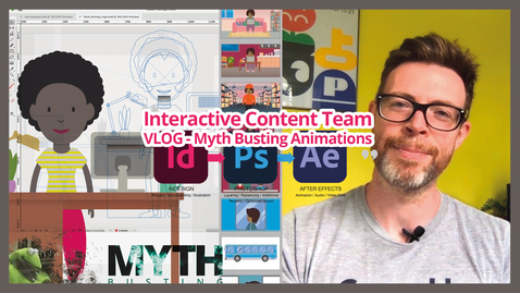 Thumbnail for entry Interactive Content Team VLOG: Myth Busting Animation (behind the scenes)