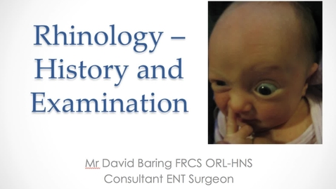 Thumbnail for entry Rhinology - History and Examination MBChB Yr5