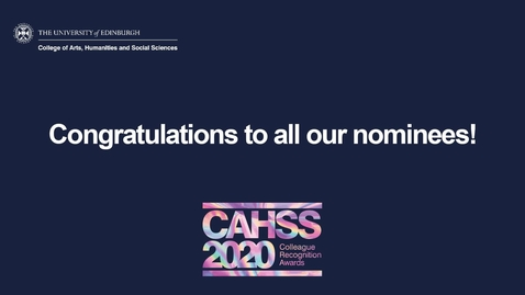 Thumbnail for entry CAHSS 2020 Colleague Recognition Awards - A Message From The Judges
