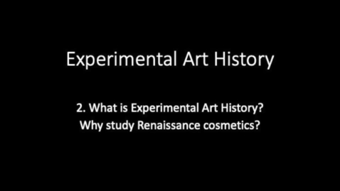 Thumbnail for entry Experimental Art History 2